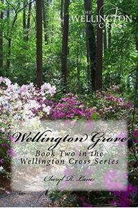 Wellington Grove (Wellington Cross Series Book 2) - Published on Jan, 2014