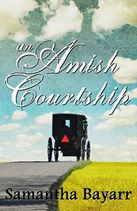 Amish Romance: An Amish Courtship