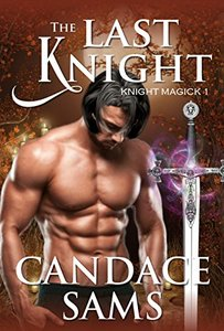 The Last Knight (Knight Magick 1)