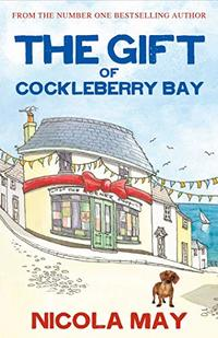 The Gift of Cockleberry Bay: Third in the much loved Cockleberry Bay Series - Published on Apr, 2020