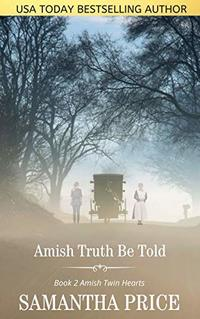Amish Truth be Told: Amish Romance (Amish Sisters Book 2)