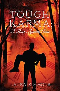 Tough Karma: A Race Against Time (Karma Series Book 2)