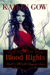 Blood Rights  (PULSE Vampire Series #7) - Published on Dec, 2013