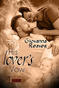 His Lover's Vows: Mpreg Romance (My One-Night Stand Series Book 4)