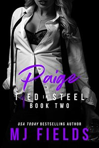 Paige: Woman Empowered (Tied In Steel Book 2) - Published on Apr, 2018