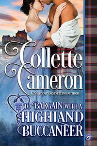 To Bargain with a Highland Buccaneer (Heart of a Scot Book 8)