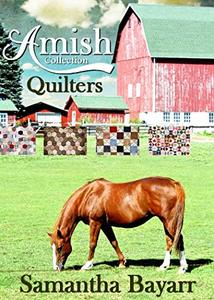 Amish Quilters: Amish Brides (Amish Sweethearts Book 3)