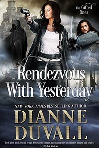 Rendezvous With Yesterday (The Gifted Ones Book 2) - Published on Oct, 2016