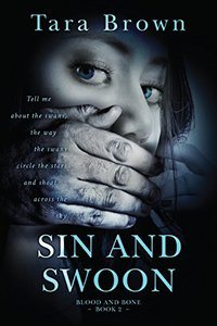 Sin and Swoon (Blood and Bone Book 2)