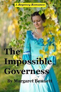 The Impossible Governess (A Clean Regency Historical Romance)