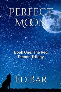 Perfect Moon: The Red Demon Trilogy #1