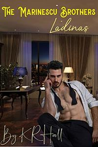 Marinescu Brothers: Ladinas book 1 - Published on Aug, 2021