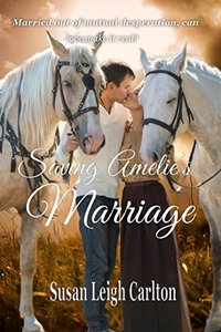 Saving Amelie's Marriage (A Calamity Falls Historic Romance Book 2)