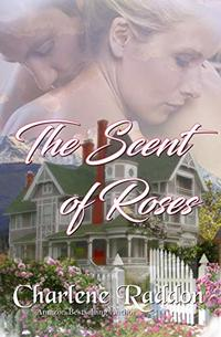 The Scent of Roses: Sensuous Western Historical Romance