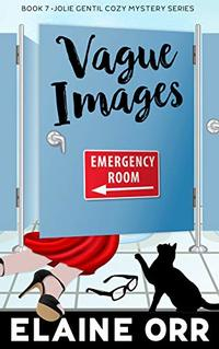 Vague Images (Jolie Gentil Cozy Mystery Series Book 7) - Published on Jun, 2014