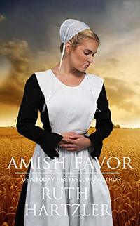Amish Favor: Amish Romance (Amish Bed & Breakfast Book 3) - Published on Mar, 2017