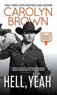 Hell, Yeah (Honky Tonk Book 2) - Published on Aug, 2010