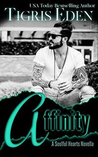 Affinity (Soulful Hearts Book 1)