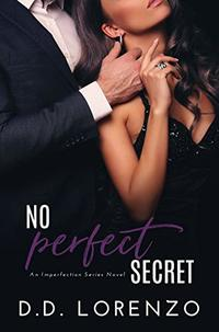 No PERFECT Secret (The IMPERFECTION Series Book 4)