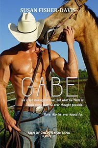 Gabe Men of Clifton, Montana Book 2