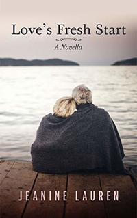 Love's Fresh Start: A Novella