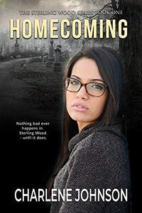 Homecoming (The Sterling Woods Series Book 1) - Published on May, 2019