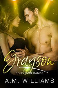 Grayson (Southern Sands Book 4)