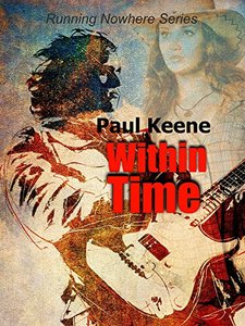 Within Time (Running Nowhere Trilogy Book 3) - Published on Nov, 2014
