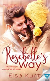 Rosabelle's Way (Welcome to Chance Book 2)