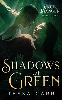 Shadows of Green (Cape Danger Book 3) - Published on Jan, 2020