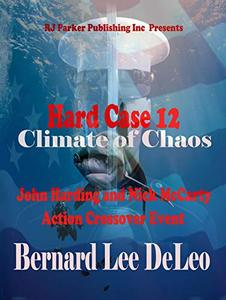 Hard Case 12: Climate of Chaos (John Harding) - Published on Feb, 2019