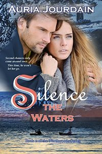Silence the Waters (Northwoods Trilogy Book 2)