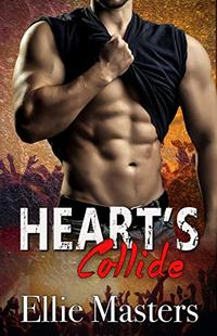 Hearts Collide: an Angel Fire Rock Romance (Angel Fire Rock Romance Series Book 4) - Published on Jul, 2018