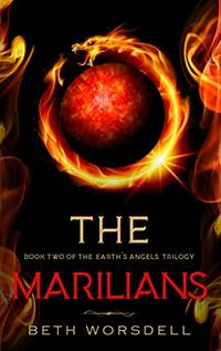 The Marilians: YA version. Our Planet Dying, was just the beginning..... (Book two of the Earth's Angels Trilogy 2) - Published on Aug, 2019