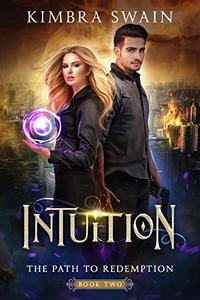 Intuition (The Path to Redemption Series Book 2)