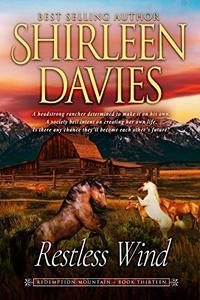 Restless Wind (Redemption Mountain Historical Western Romance Book 13) - Published on Mar, 2019