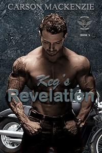 Keg's Revelation (Haven MC Book 3) - Published on Nov, 2019