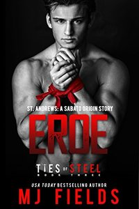 Eroe: A Sabato Origin Story: (A Broken Bad Boy Romance) (Ties of Steel Book 3) - Published on Mar, 2015