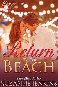 Return to the Beach: The Epilogue to Pam of Babylon #17: A Pam of Babylon Novelette