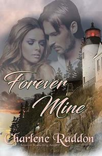 Forever Mine: Sensuous Mail Order Bride Romance