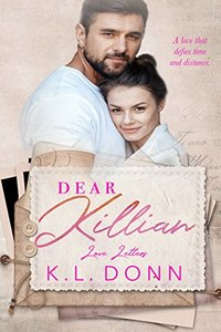 Dear Killian: a shorty story (Love Letters Book 1)
