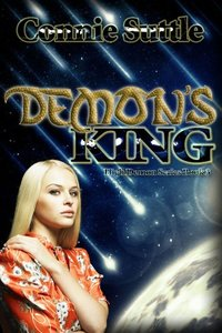 Demon's King: High Demon, Book 3 (High Demon Series) - Published on Dec, 2012