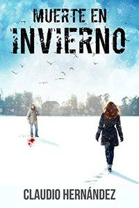 Muerte en invierno (Spanish Edition)