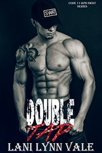 Double Tap (Code 11- KPD SWAT Book 2)