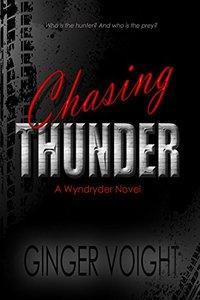 Chasing Thunder: A Wyndryder Novel
