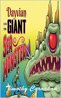 Dayvian and the Giant Sea Monster