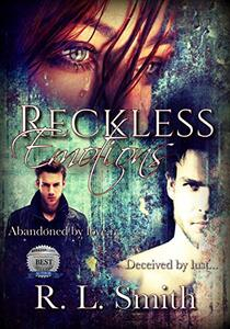 Reckless Emotions