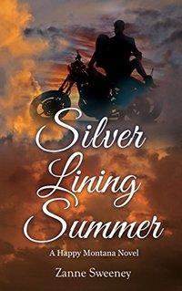 Silver Lining Summer (Happy Montana)