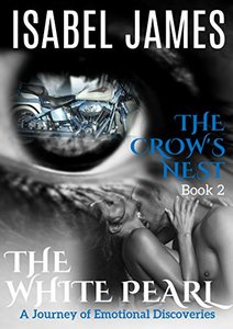 The Crow's Nest (The White Pearl Book 2)