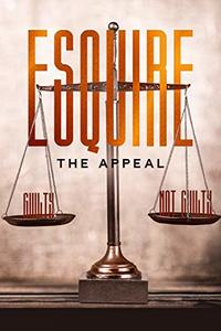 ESQUIRE: THE APPEAL - Published on Jul, 2020